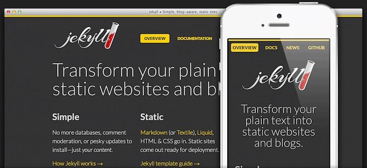 Jekyll, the static HTML generator.