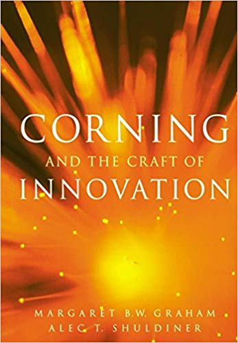 Corning and the Craft of Innovation - Graham Shuldiner