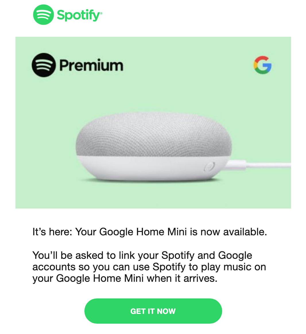 Free Google Home Mini - Just connect your Spotify account to Google.